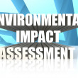 Environmental Impact Assessment — Stock Photo