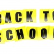 Back to school in yellow note — Stock Photo #33674257