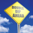 Double dip ahead — Stock Photo
