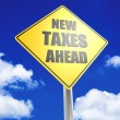 Stock Photo: New taxes ahead