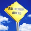 Retirement ahead — Stock Photo