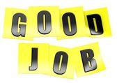Good job in yellow note — Stock Photo