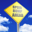 Speed bump ahead — Stock Photo