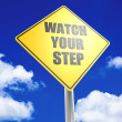 Watch your step — Stock Photo #34310987