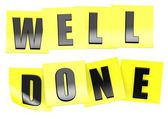 Well done in yellow note — Stock Photo