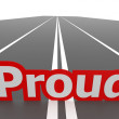 Proud road — Stock Photo