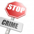 Stop crime road sign — Stock Photo