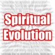 Spiritual Evolution — Photo