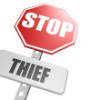 Stop thief road sign — Stock Photo