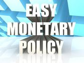 Easy Monetary Policy — Stock Photo