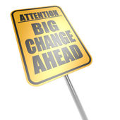 Big change ahead road sign — Stock Photo