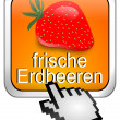 Fresh strawberry button with cursor - in german — Stock Photo