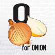 O for onion, the food alphabet — Stock Vector