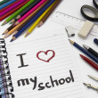 "Notebook ""i love my school"" and school supplies — Stok fotoğraf"