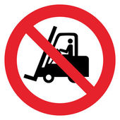 Prohibition sign NO FORKLIFT or PROHIBIT FORKLIFT IN THIS AREA — Stock Vector