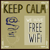 Poster: Keep calm we have Free Wi-Fi — ストックベクタ