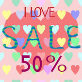 I Love SALE 50 percent — Stock Vector