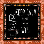 Keep calm we have free WiFi. — Stock Vector