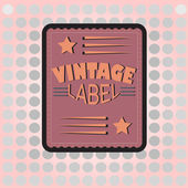 Vintage bright label — Stock Vector