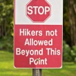 Hikers not allowed — Stock Photo