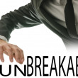 Stock Photo: Changing word Unbreakable into Breakable