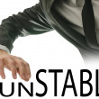 Stock Photo: Changing word Unstable into Stable