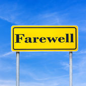 Farewell street sign — Stock Photo