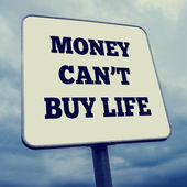 Money can't buy life — Stock Photo