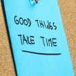 Good thinks take time — Stock Photo #50087915