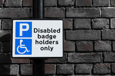 "Sign for ""Disabled badge holder only"" — Stock Photo"