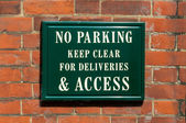 No Parking keep clear for deliveries & access — Zdjęcie stockowe