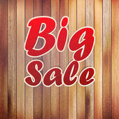 Big sale text on wooden wall. — Stock Vector