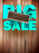 Big sale label over wood background. — Stock Vector