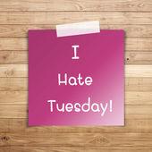 茶色の木の板の壁のテクスチャに付箋紙に火曜日を嫌いです。 — ストック写真
