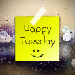 Stock Photo: Happy Tuesday with water drops background with copy space