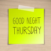 Good night thursday sticky paper on brown wood background textur — Stock Photo