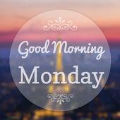 Good Morning Monday on Eiffle Paris blur background — Stock Photo