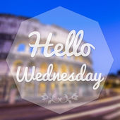 Good Morning Wednesday on blur background greeting card. — Stock Photo