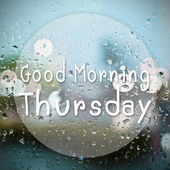 Good morning Thursday with water drops background with copy spac — Stock Photo