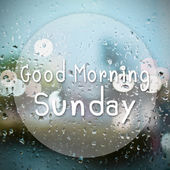 Good morning Sunday with water drops background with copy space — Stock Photo