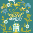 Home sweet home card - Stock Vector