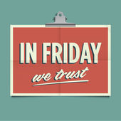 In friday we trust, folded poster. Retro vintage vector design. — Stockvektor