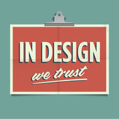 In design we trust, folded poster. Retro vintage vector design. — Stock Vector