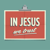 In jesus we trust, folded poster. Retro vintage vector design. — Stock Vector