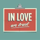 In love we trust, folded poster. Retro vintage vector design. — Stok Vektör