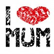 I love mum — Stock Vector