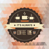 Poster It's always coffee time.Typography.Vector illustration. — Foto Stock