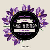 Summer poster You make my dreams come true.Typography. — Stock Vector