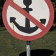 No anchorage sign - Stock Photo