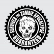 Royalty-Free Stock Vector Image: Survives the Zombie Apocalypse / Guaranteed